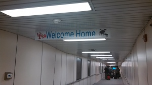 "The Welcome Home sign in the Portland Jetport - a truly ""welcome"" sight!"